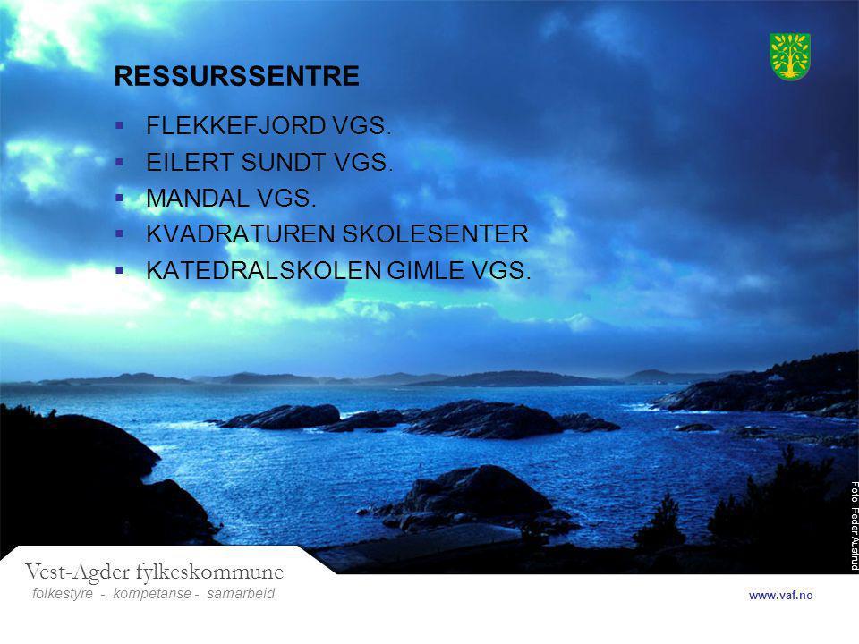 Foto: Peder Austrud Vest-Agder fylkeskommune folkestyre- samarbeid www.vaf.no - kompetanse RESSURSSENTRE  FLEKKEFJORD VGS.