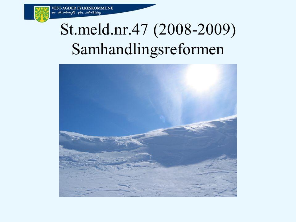 St.meld.nr.47 (2008-2009) Samhandlingsreformen
