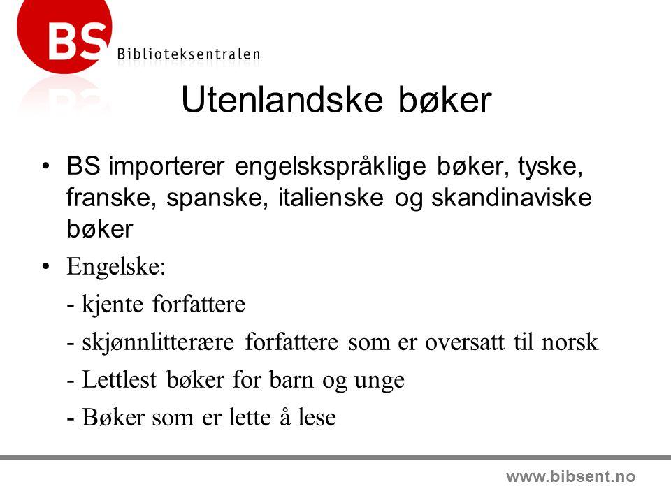 www.bibsent.no Spesialkataloger Grunnstammekatalog for skolebibliotek i grunnskolen Engelsk lettlestkatalog Språkkurs