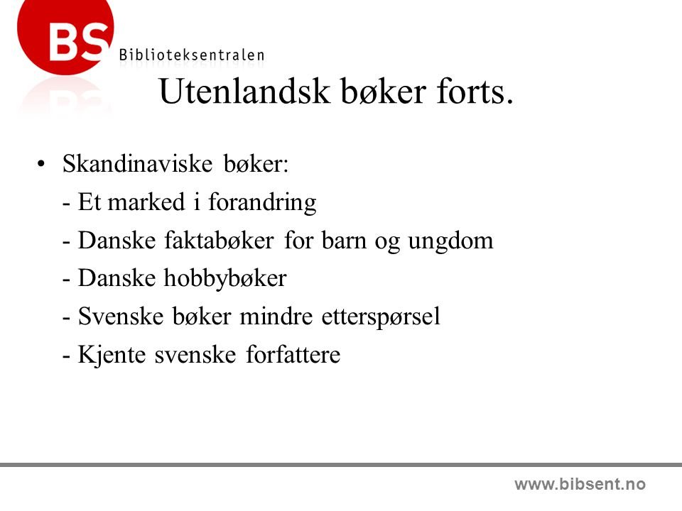 www.bibsent.no Utenlandske bøker forts.