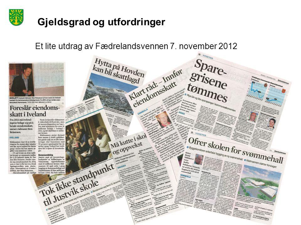 Gjeldsgrad og utfordringer Et lite utdrag av Fædrelandsvennen 7. november 2012