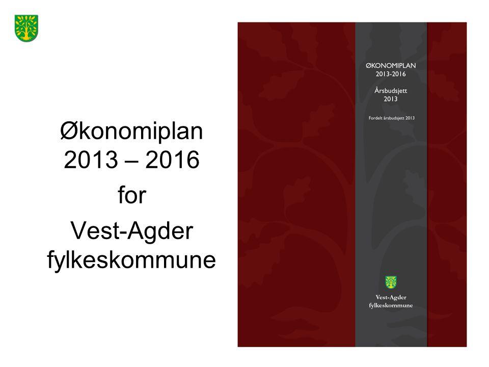 Økonomiplan 2013 – 2016 for Vest-Agder fylkeskommune