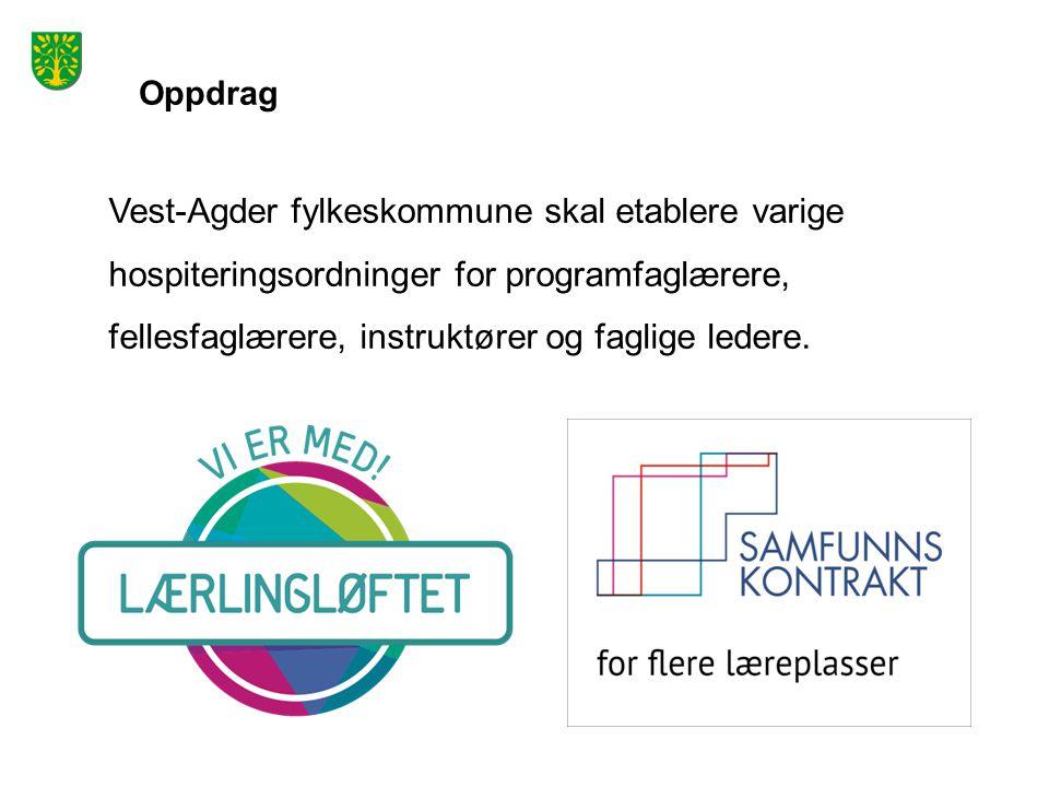Oppdrag Vest-Agder fylkeskommune skal etablere varige hospiteringsordninger for programfaglærere, fellesfaglærere, instruktører og faglige ledere.