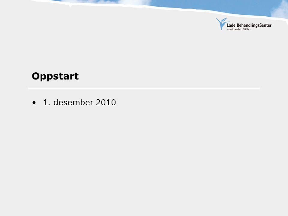 Oppstart 1. desember 2010