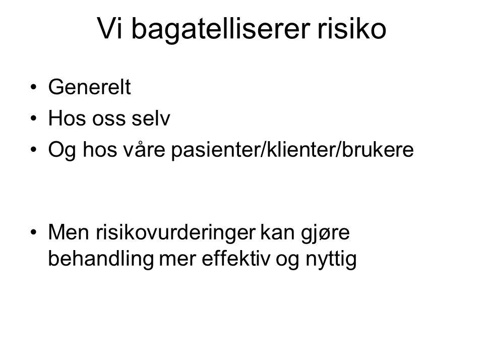 Strukturerte kliniske vurderinger HCR- 20 Historical-Clinical-Risk Management-20 (Norsk versjon ved Rasmussen, Jakobsen & Urheim, 2002) SVR- 20 Sexual Violence Risk – 20 (Norsk versjon ved Nøttestad & Goksøyr, 2004)