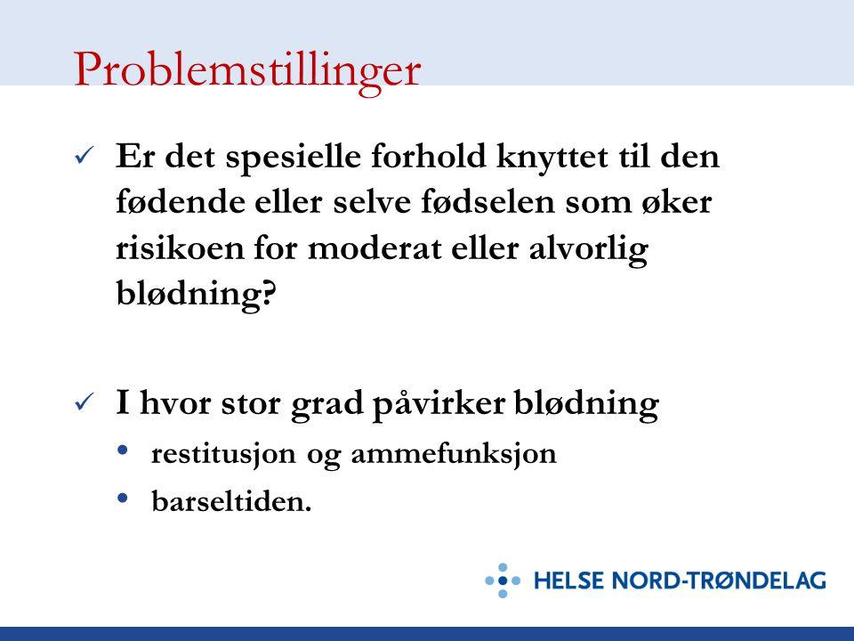 Problemstillinger I hvor stor grad samsvarer jordmor sitt visuelle estimat av blødningsmengde med veid blødningsmengde? I hvor stor grad påvirker blød