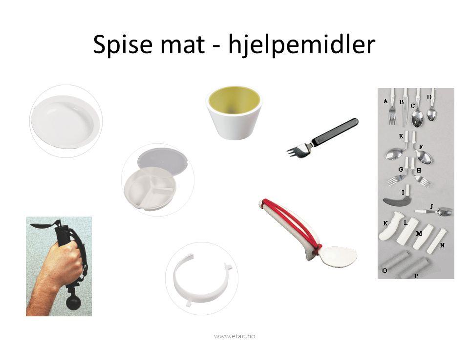 Spise mat - hjelpemidler www.etac.no