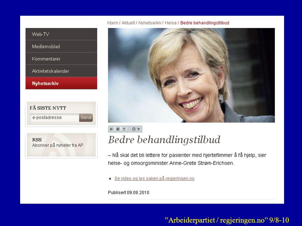 """""""Arbeiderpartiet / regjeringen.no"""" 9/8-10"""