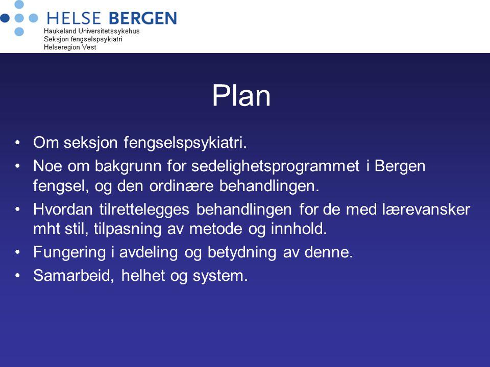 Plan Om seksjon fengselspsykiatri. Noe om bakgrunn for sedelighetsprogrammet i Bergen fengsel, og den ordinære behandlingen. Hvordan tilrettelegges be