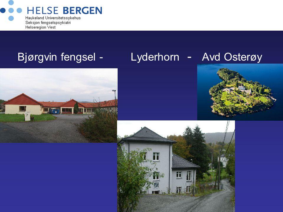 Bjørgvin fengsel -Lyderhorn - Avd Osterøy