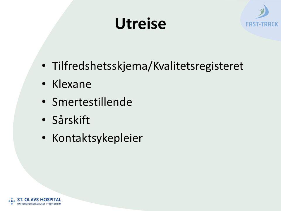 Utreise Tilfredshetsskjema/Kvalitetsregisteret Klexane Smertestillende Sårskift Kontaktsykepleier