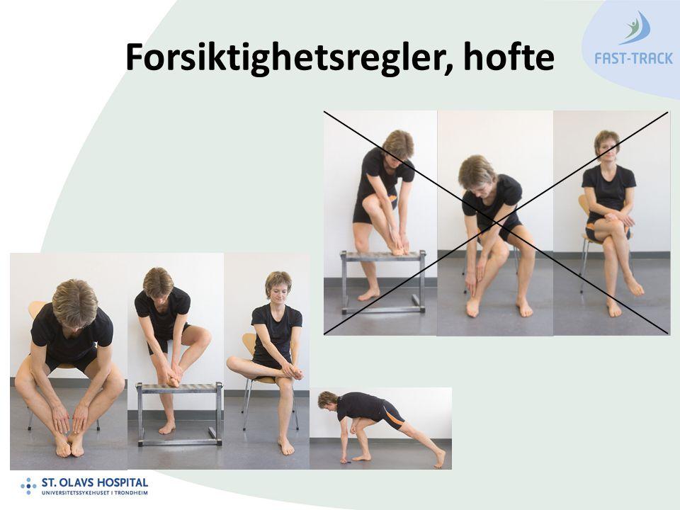 Forsiktighetsregler, hofte