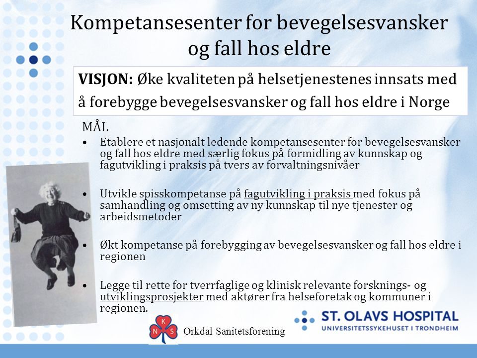 31 kommuner, 29 norske og 2 danske, deltar i læringsnettverk for å utvikle helhetlige, koordinerte og trygge pasientforløp Kommunene skal snu tenkningen fra «Hva er i veien med deg? til Hva er viktig for deg?
