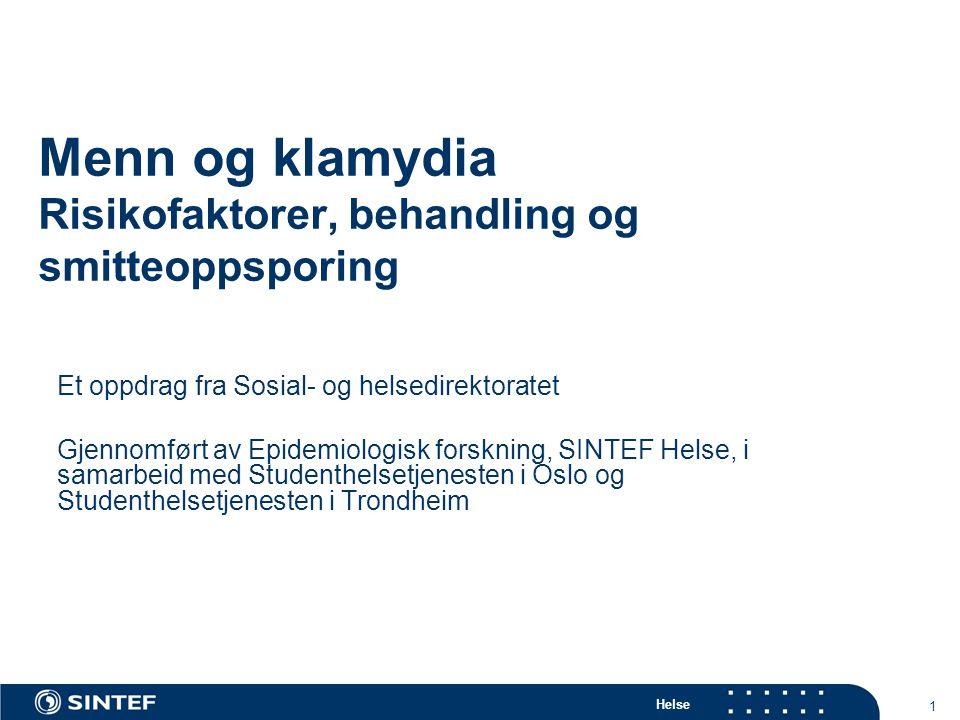 Helse 2 Bakgrunn Prøvetaking for klamydia i Norge (Sør-Trøndelag) Forekomst av klamydia i Norge (Sør-Trøndelag) Materialer og metode Resultater Forekomst og risikofaktorer Behandling Smittesporing Kontrollkonsultasjon Oppsummering Disposisjon
