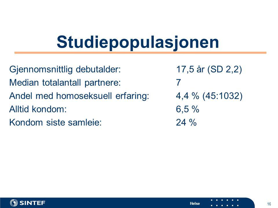 Helse 16 Studiepopulasjonen Gjennomsnittlig debutalder: 17,5 år (SD 2,2) Median totalantall partnere: 7 Andel med homoseksuell erfaring:4,4 % (45:1032