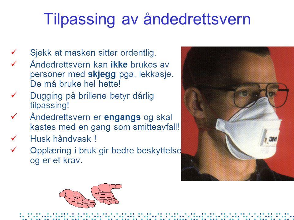 Tilpassing av åndedrettsvern Sjekk at masken sitter ordentlig. Åndedrettsvern kan ikke brukes av personer med skjegg pga. lekkasje. De må bruke hel he