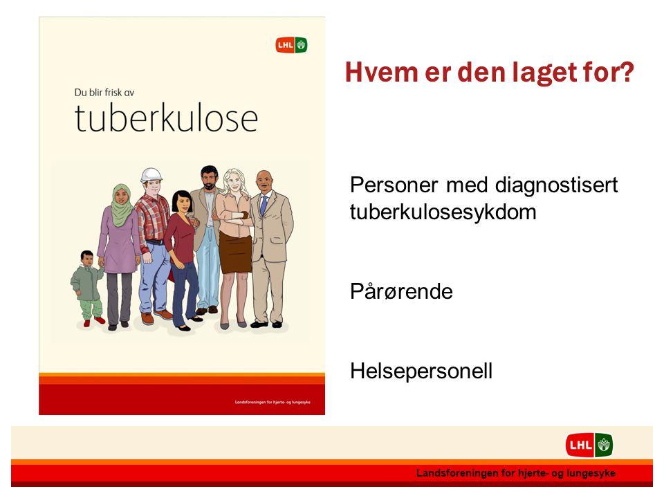 12.07.20142 2 Landsforeningen for hjerte- og lungesyke 12.07.20142 2 Landsforeningen for hjerte- og lungesyke Personer med diagnostisert tuberkulosesy