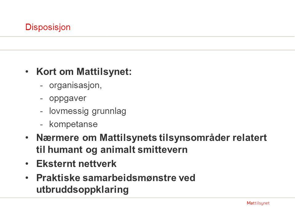 Mattilsynet: nytt tilsynsorgan Nytt statlig forvaltningsorgan etablert fra 1.1.2004 ved fusjon av tidligere: Norges største forvaltningsreform på lang tid.