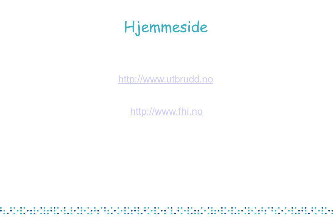 Hjemmeside http://www.fhi.no http://www.utbrudd.no