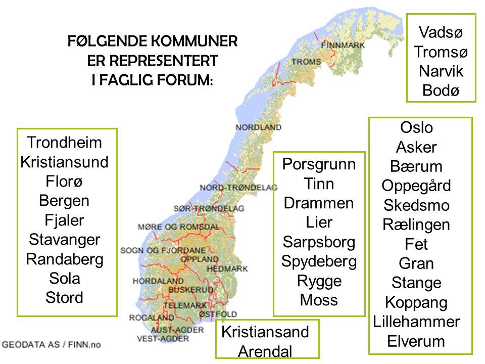 Vadsø Tromsø Narvik Bodø Trondheim Kristiansund Florø Bergen Fjaler Stavanger Randaberg Sola Stord Kristiansand Arendal Porsgrunn Tinn Drammen Lier Sa