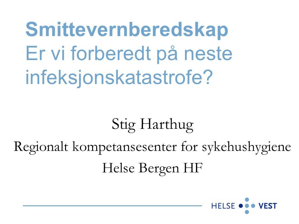 HelseVest RHF Helse Førde HF Helse Bergen HF Helse Fonna HF Helse Stavanger HF Apotekene Vest HF Alle spesialisthelsetjenester til 950.000 mennesker Samarbeid med to private sykehus http://www.helse-vest.no/graphics/hv/html/Smittvernplan.doc
