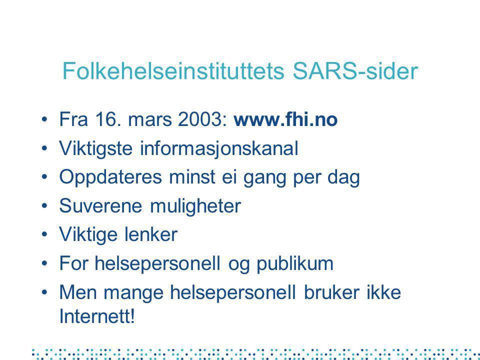 Folkehelseinstituttets SARS-sider Fra 16.