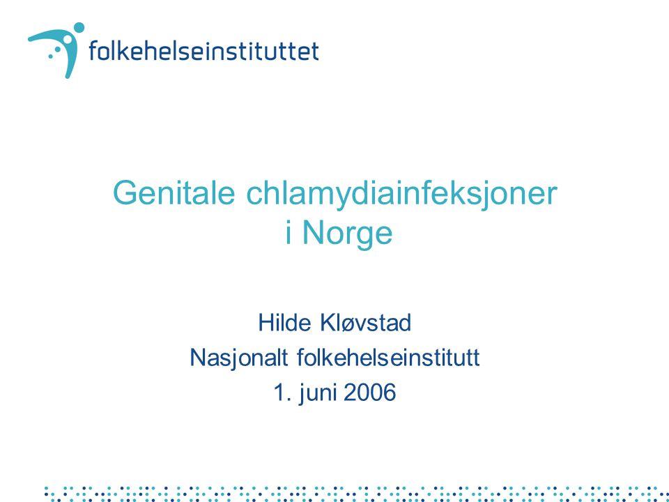 Utfordringer Vanligste bakterielle seksuelt overførbare infeksjon i Norge Økende forekomst Komplikasjoner –men bare hos en liten andel av kvinnene Asymptomatisk infeksjon –for få tester seg