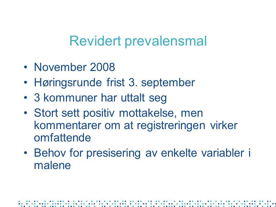 November 2008 Høringsrunde frist 3. september 3 kommuner har uttalt seg Stort sett positiv mottakelse, men kommentarer om at registreringen virker omf