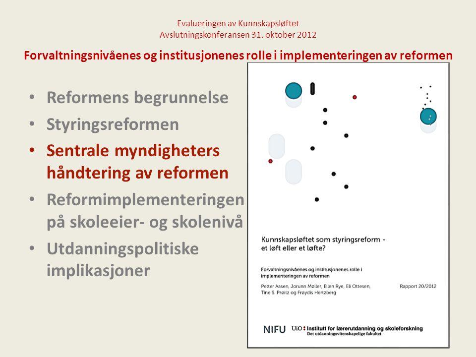 Evalueringen av Kunnskapsløftet Avslutningskonferansen 31.