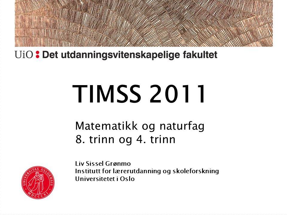  Framgang i Norge, men fortsatt langt fram  Tilbakegang i Sverige og Finland Matematikk og naturfag 8.