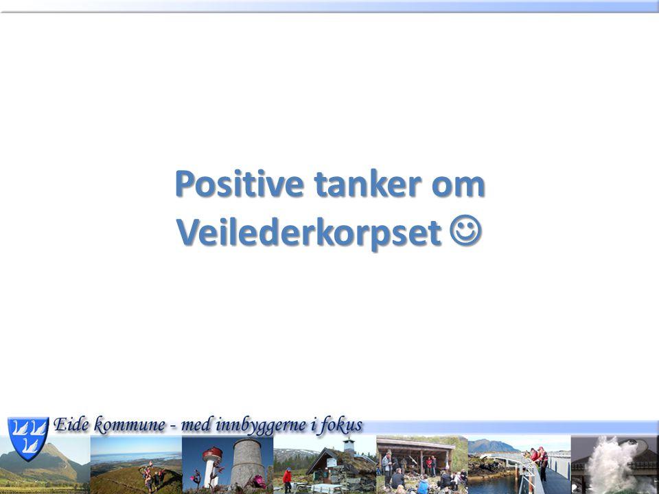 Positive tanker om Veilederkorpset Positive tanker om Veilederkorpset