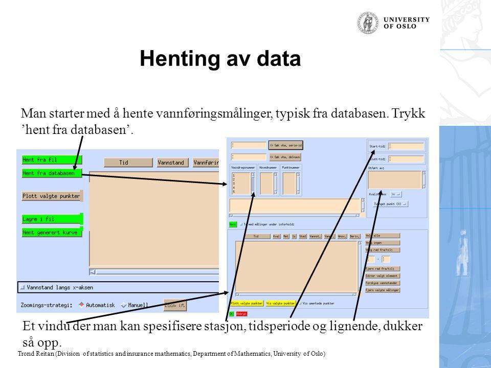 Trond Reitan (Division of statistics and insurance mathematics, Department of Mathematics, University of Oslo) Kvalitetsvurdering 2 Vinduet som dukker opp viser 1)Tekstfelt med parameter- usikkerhet og resultatet av ulike tester.