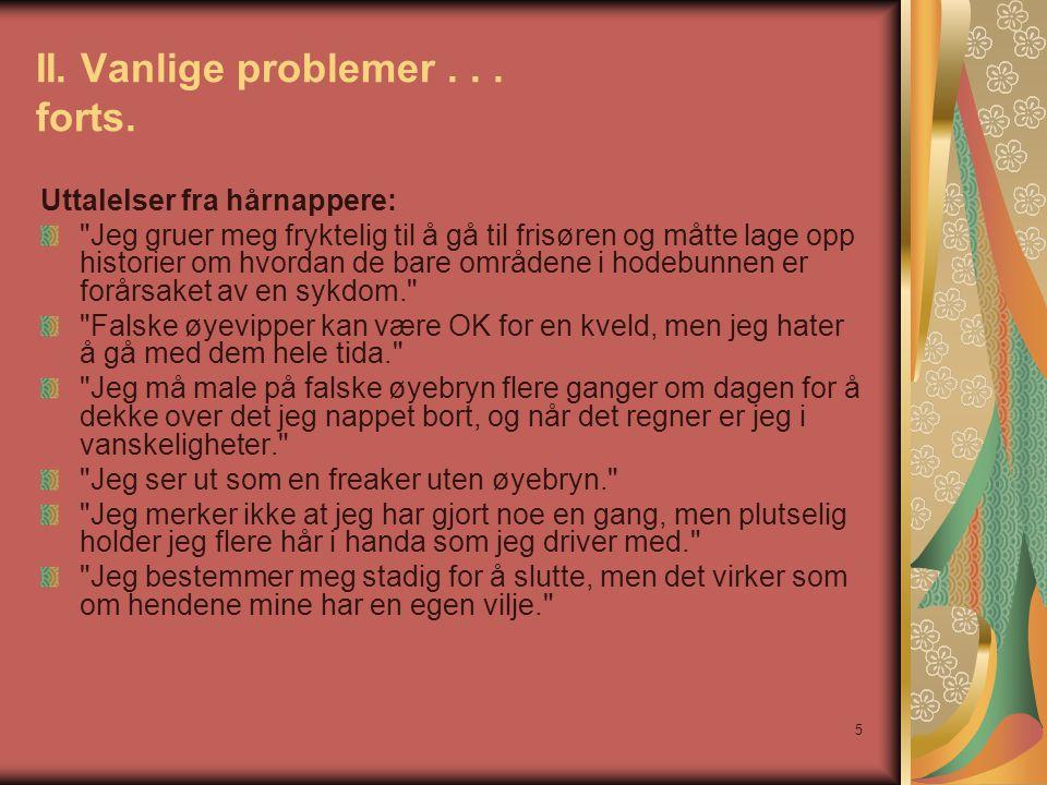 5 II.Vanlige problemer... forts.