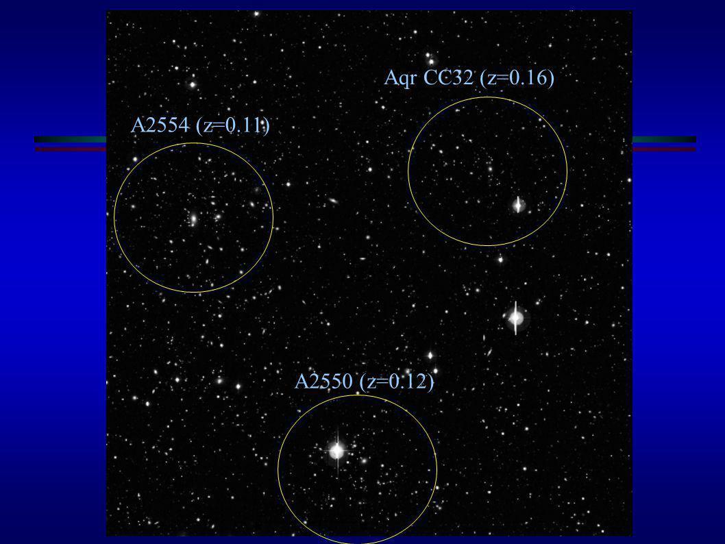 A2554 A2554 (z=0.11) Aqr CC32 (z=0.16) A2550 (z=0.12)