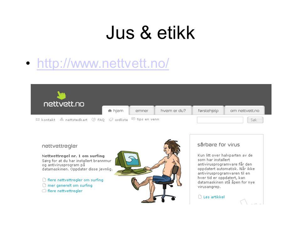 Jus & etikk http://www.nettvett.no/