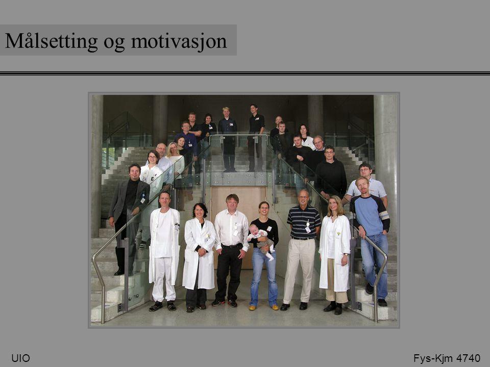 Målsetting og motivasjon UIO Fys-Kjm 4740