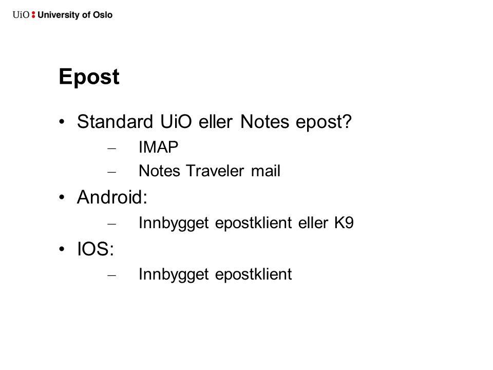 Epost Standard UiO eller Notes epost.