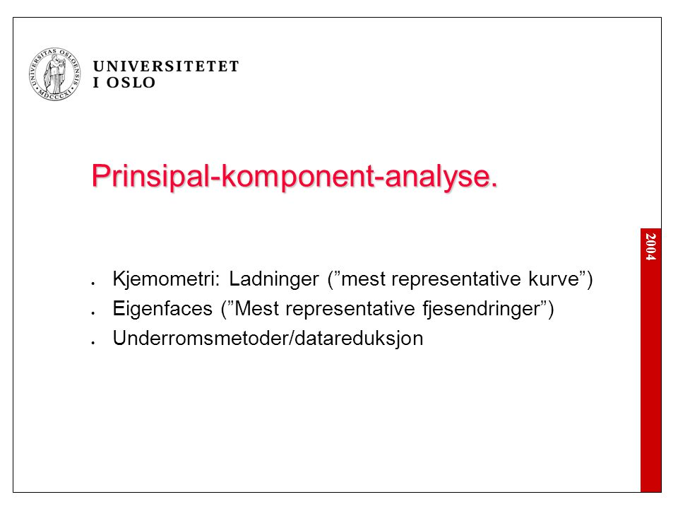 2004 Prinsipal-komponent-analyse.