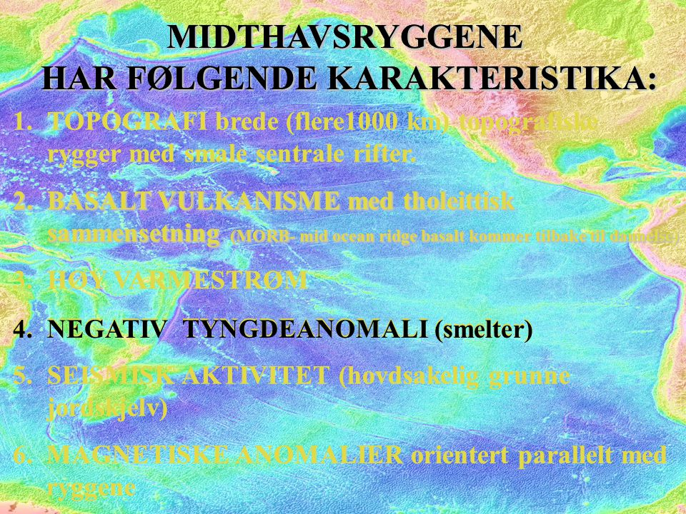 NEGATIV TYNGDEANOMALI (smelter) Free air: G f = G obs - G h Bouger: G b = G obs -  G b +  G ter