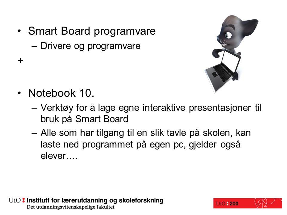 Smart Board programvare –Drivere og programvare + Notebook 10.