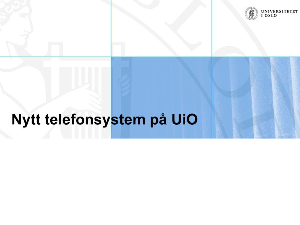 Nytt telefonsystem på UiO