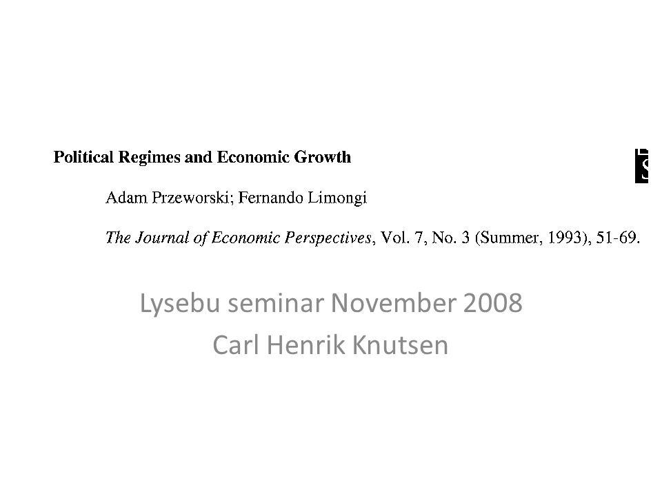 Lysebu seminar November 2008 Carl Henrik Knutsen
