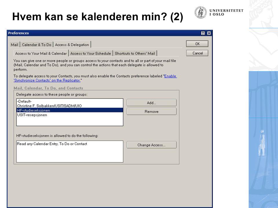 Steinar Skogheim, USIT Hvem kan se kalenderen min? (2)