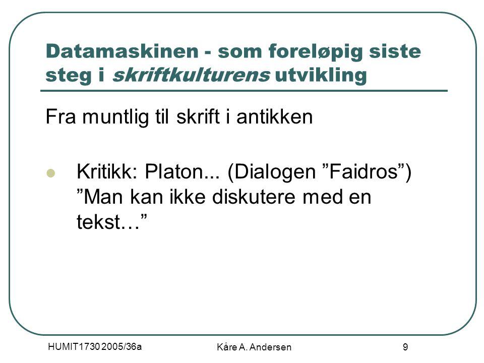 HUMIT1730 2005/36a Kåre A.