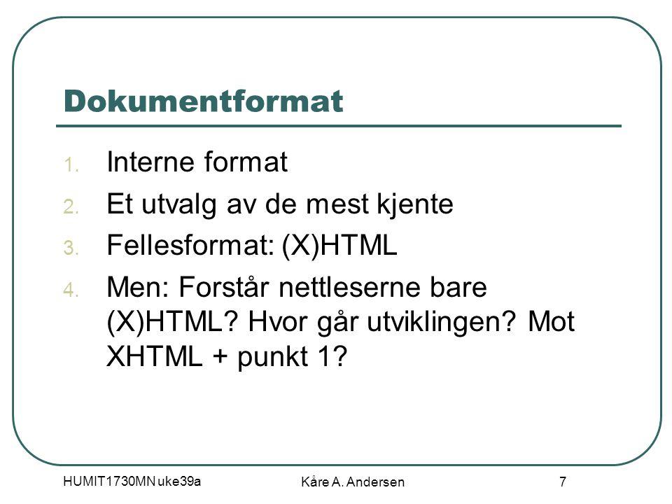 HUMIT1730MN uke39a Kåre A.Andersen 7 Dokumentformat 1.