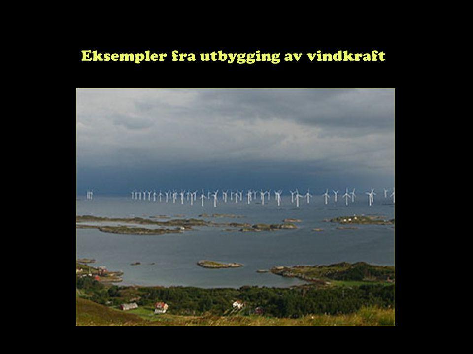Eksempler fra utbygging av vindkraft