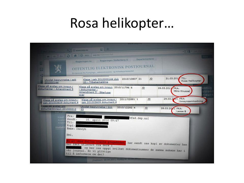 Rosa helikopter…