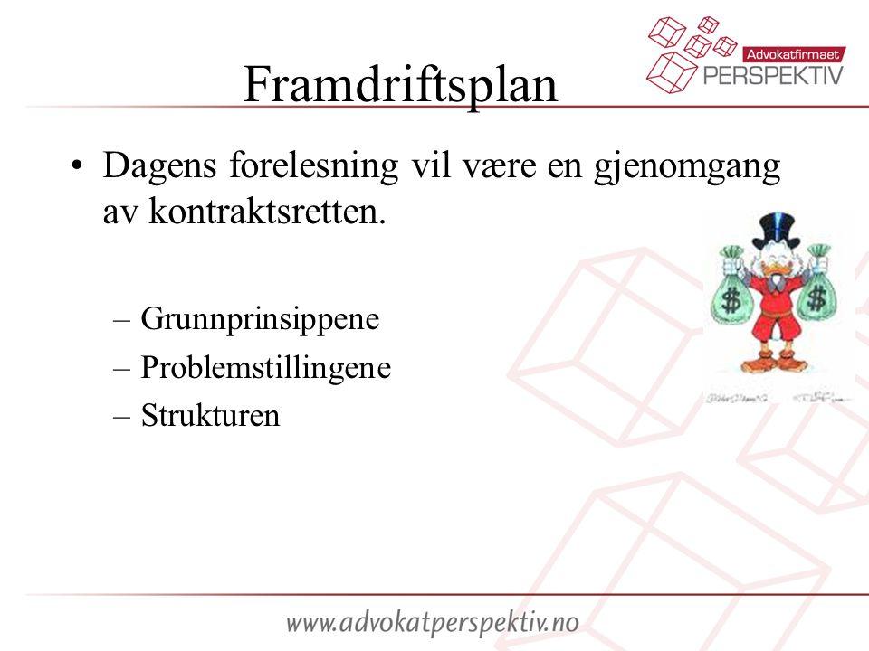 Framdriftsplan Dagens forelesning vil være en gjenomgang av kontraktsretten. –Grunnprinsippene –Problemstillingene –Strukturen