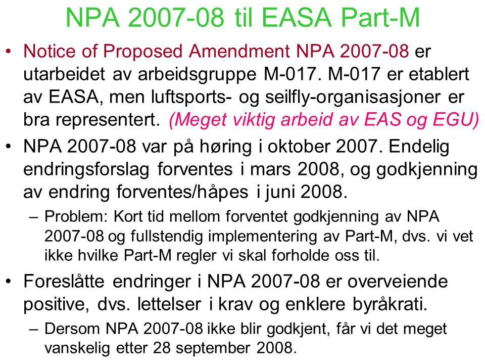Continuing Airworthiness Management Organisation (CAMO eller Subpart-G organisation) I.h.t. EASA Part-M skal luftdyktigheten opprettholdes ved at en C