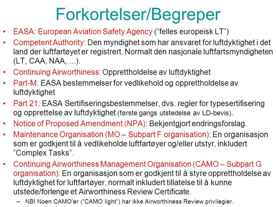 EASA Part-M Nye felles-europeiske bestemmelser for vedlikehold Presentasjon for S/NLF seilflykonferanse 05. – 06.04.2008 Geir Raudsandmoen